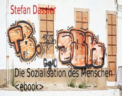 Die Sozialisation des Menschen