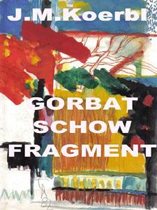 Gorbatschow/Fragment