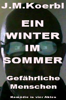 EIN WINTER IM SOMMER
