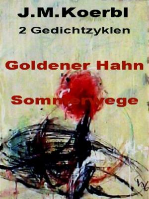 GOLDENER HAHN SOMMERWEGE