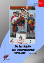 Die Geschichte des Rennradfahrers Florin Jahn, 1997, Teil 1
