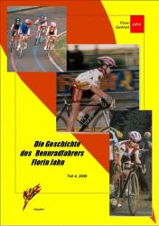 Die Geschichte des Rennradfahrers Florin Jahn, 2000, Teil 4