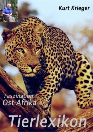 Faszination Ostafrika - Tierlexikon