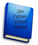 Der Führerschein–Report