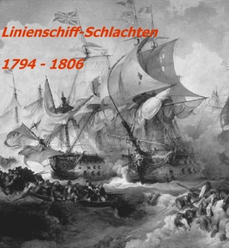 Linienschiff-Schlachten 1794 - 1806
