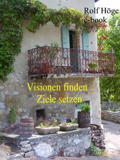 Visionen finden - Ziele setzen