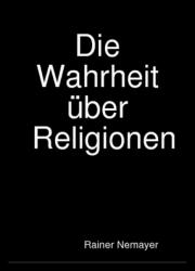 Die Wahrheit über Religionen