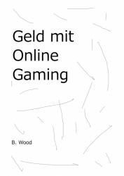 Geld mit Online Gaming