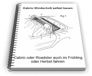 Cabrio Windschott Technik Entwicklungen und Design