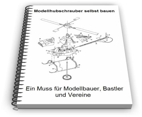 Modellhubschrauber Technik Entwicklungen und Design