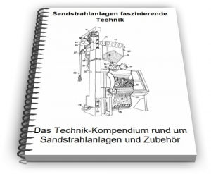Sandstrahlanlagen Sandstrahler Technik Entwicklungen