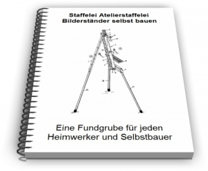 Staffelei Atelierstaffelei Bilderständer Technik Design