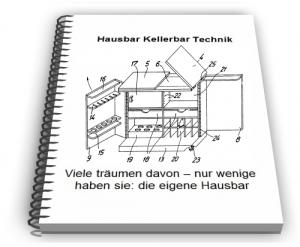 Hausbar Kellerbar Technik Entwicklungen und Design
