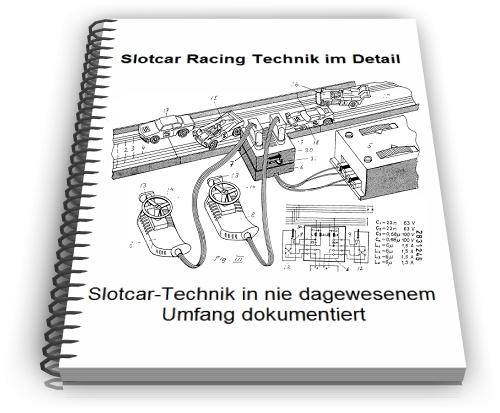 Slotcar Racing Slot Car Technik Entwicklungen Design