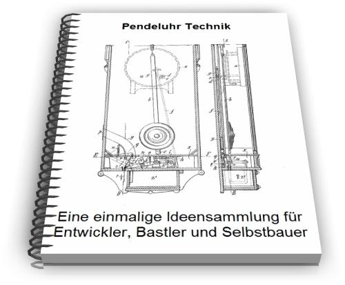 Pendeluhr Pendel Uhr Technik Entwicklungen und Design