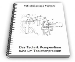 Tablettenpresse Tabletten Maschine Technik und Entwicklungen