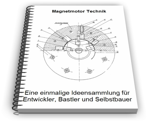 Magnetmotor Magnet Motor Dauermagnetmotor Technik