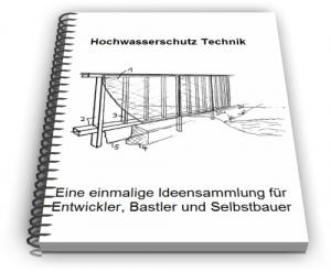 Hochwasserschutz Hochwasser Schutz Vorrichtungen Technik