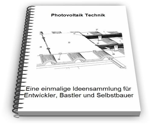 Photovoltaik Modul Anlage Herstellung und Technik