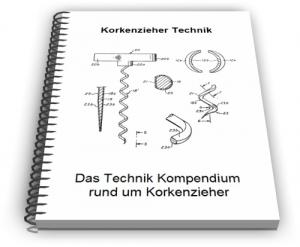 Korkenzieher Technik Entwicklungen und Design