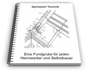 Dachstuhl Dachstühle Dach Technik und Entwicklungen