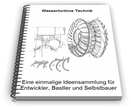 Wasserturbine Wasser Turbine Wasserturbinen Technik