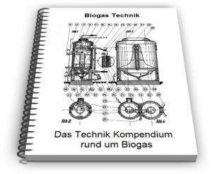 Biogas Gewinnung Biogasanlage Technik und Entwicklungen