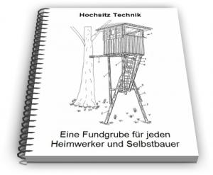 Hochsitz Hochsitze Hoch Sitz Technik Entwicklungen