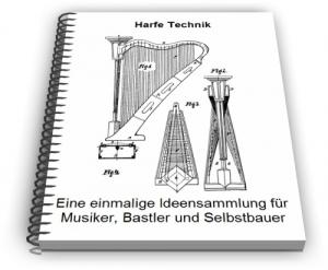 Harfe Harfen Saiteninstrument Technik Entwicklungen