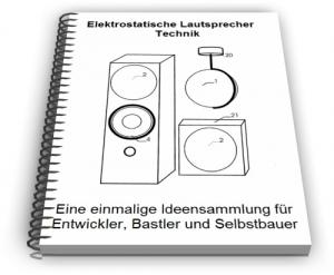 Elektrostatische Lautsprecher Technik und Entwicklungen