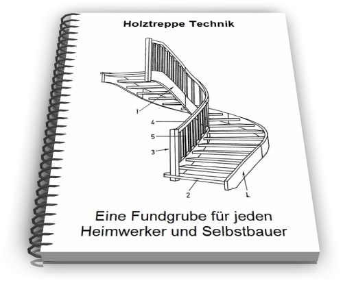 Holztreppe Holz Treppe Treppen Technik Entwicklungen