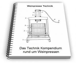 Weinpresse Weinpressen Wein Presse Technik Entwicklungen