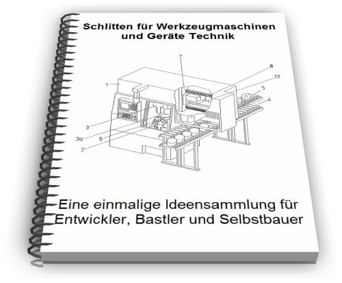 Schlitten Werkzeugmaschinen Geräte Technik Entwicklungen