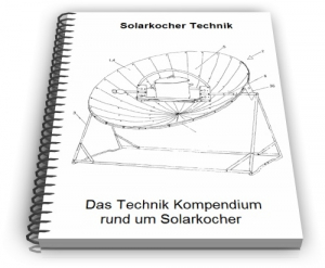 Solarkocher Solarofen Solargrill Technik