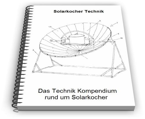 Solarkocher Solarofen Solargrill Technik