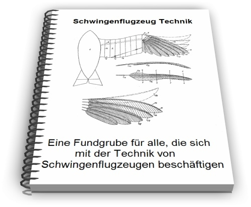 Schwingenflugzeug Schlagflügelflugzeug Ornithopter Technik