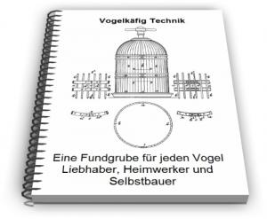 Vogelkäfig Voliere Vogelbauer Technik