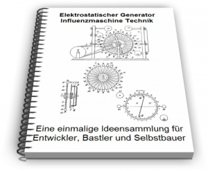 Elektrostatischer Generator Influenzmaschine Technik