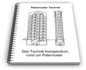 Paternoster Aufzug Paternosterlager Umlaufaufzug Technik