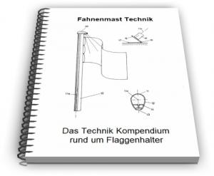 Fahnenmast Flaggenmast Fahnenhalter Fahne Mast Technik