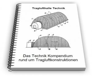 Traglufthalle Tragluftdach Tragluft Konstruktion Technik