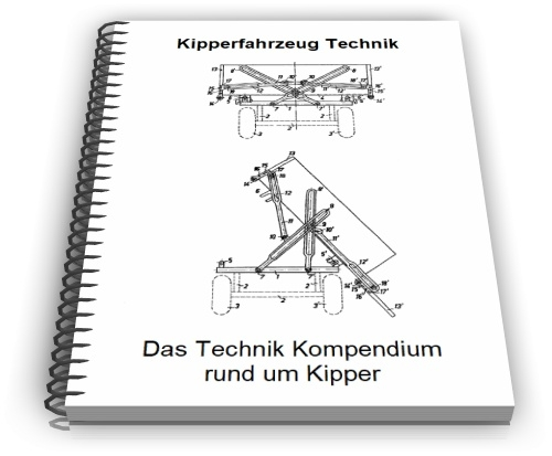 Kipperfahrzeug Kipper Kippbruecke Kippfahrzeug Technik