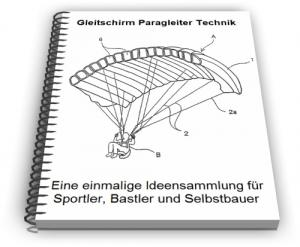 Gleitschirm Paragleiter Gleitsegel Gleitfallschirm Technik