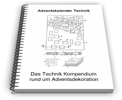 Adventskalender Adventskranz Adventsschmuck Technik