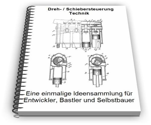 Drehschiebersteuerung Schiebersteuerung Technik
