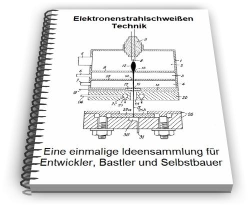 Elektronenstrahlschweißen Technik