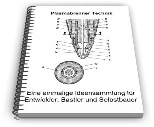 Plasmabrenner Plasmastrahl Brenner Technik