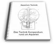 Aquarium Aquarien Filter Beleuchtung Heizung Technik