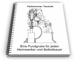 Fallhammer Gegenschlaghammer Federhammer Technik