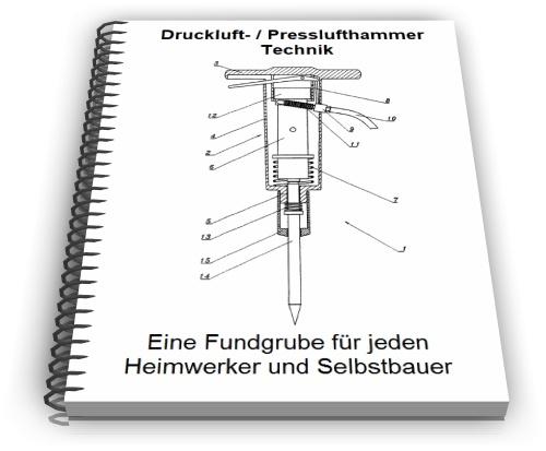 Drucklufthammer Presslufthammer Technik